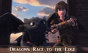 Как приручить Дракона: Новый мультсериал от DreamWorks Dragons Race to the Edge
